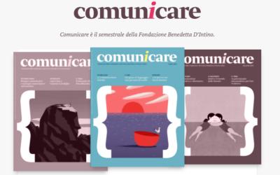 Comunicare – abbonati ora al Semestrale della Fondazione Benedetta D'Intino